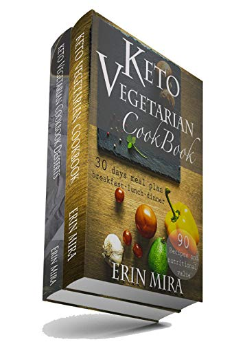Keto vegetarian cookbook 2 in 1 book (180 recipes with nutritional value of every ingredients): 30 days meal plan breakfast lunch dinner and 90 ketogenic ... recipes for weight loss (English Edition) - Protein 180