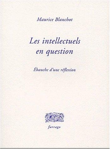 Les intellectuels en question : Ebauche d'une réflexion