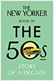 The New Yorker Book of the 50s (New Yorker Magazine)