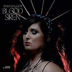 Sarah McCoy | Format: MP3-DownloadVon Album:Blood SirenErscheinungstermin: 9. November 2018 Download: EUR 1,29