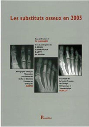 Les substituts osseux en 2005