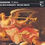 Charpentier: Te Deum; Missa Assumpta Est Maria; Litanies