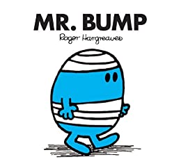 Mr. Bump (Mr. Men and Little Miss Book 6) by [Hargreaves, Roger]