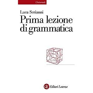 Prima lezione di grammatica (Universale Laterza. P