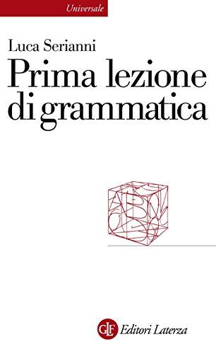 Prima lezione di grammatica (Universale Laterza. Prime lezioni)