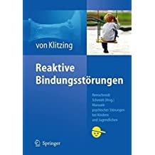 Reaktive Bindungsstörungen (Manuale psychischer Störungen bei Kindern und Jugendlichen)