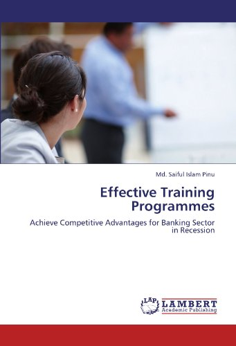 Effective Training Programmes: Achieve Competitive Advantages for Banking Sector in Recession