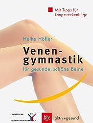 Venengymnastik: Für gesunde, schöne Beine