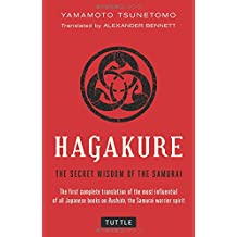 Hagakure: Secret Wisdom of the Samurai