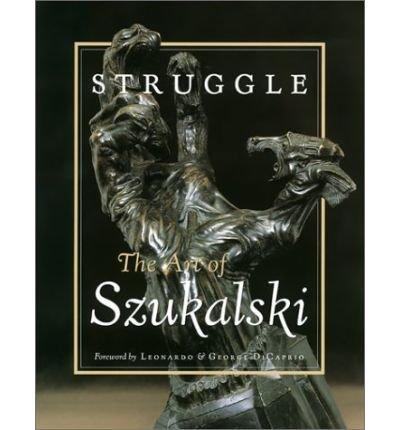 Struggle: The Art of Szukalski (Paperback) - Common