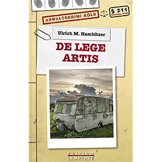 De Lege Artis: Anwaltskrimi Köln (Regional-Krimi)