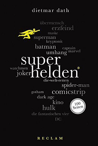 Superhelden. 100 Seiten (Reclam 100 ()