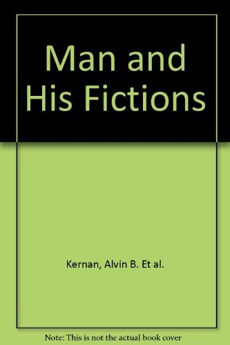 Man and His Fictions