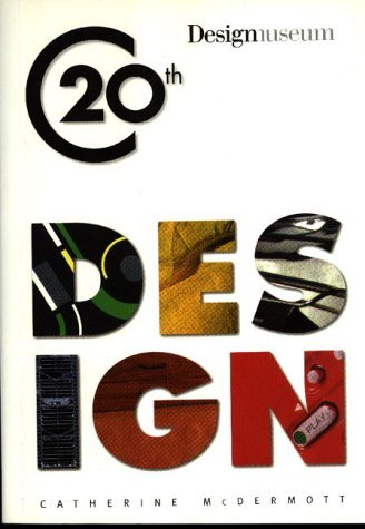 Twentieth Century Design by Catherine McDermott (1999-12-01)