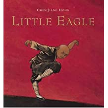 (LITTLE EAGLE) BY Hong, Chen Jiang(Author)Hardcover on (10 , 2007)