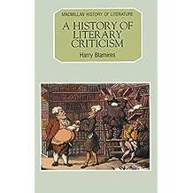 A History of Literary Criticism (Macmillan History of Literature)