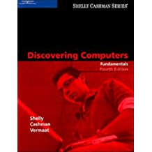 Discovering Computers Fundamentals Fourth Edition Shelly Cashman