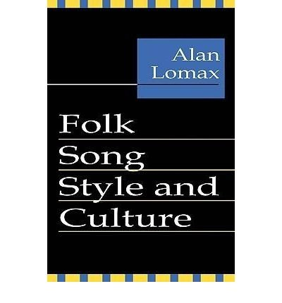 [(Folk Song Style and Culture)] [Edited by Alan Lomax] published on (December, 1994)