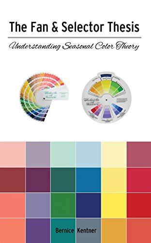 the-fan-selector-thesis-understanding-seasonal-color-theory-english-edition