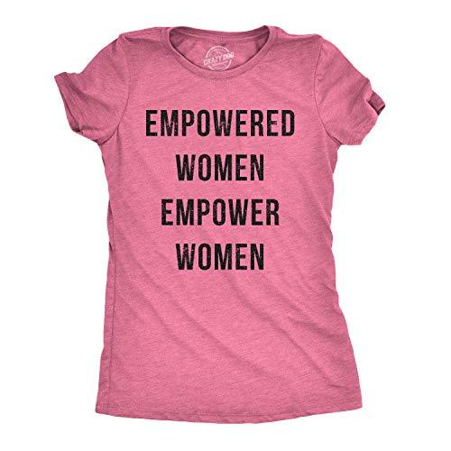 Crazy Dog Tshirts - Womens Empowered Women Empower Women T-Shirt Cool Feminism Girl Power Tee (Heather Pink) - XL - Damen - XL -