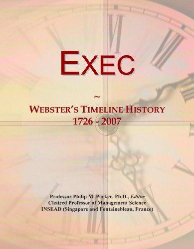 Exec: Webster's Timeline History, 1726-2007
