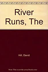 River Runs, The
