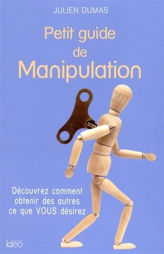 Petit guide de Manipulation par Julien Dumas