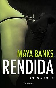 Rendida par Maya Banks