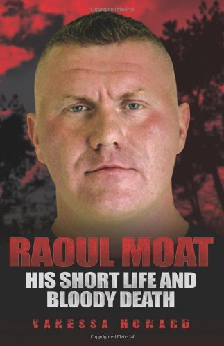 raoul-moat-his-short-life-and-bloody-death