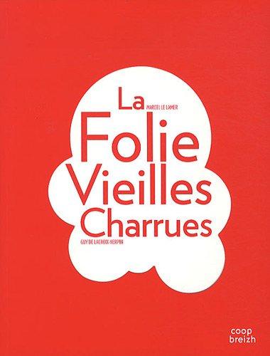 La Folie Vieilles Charrues par Marcel Le Lamer