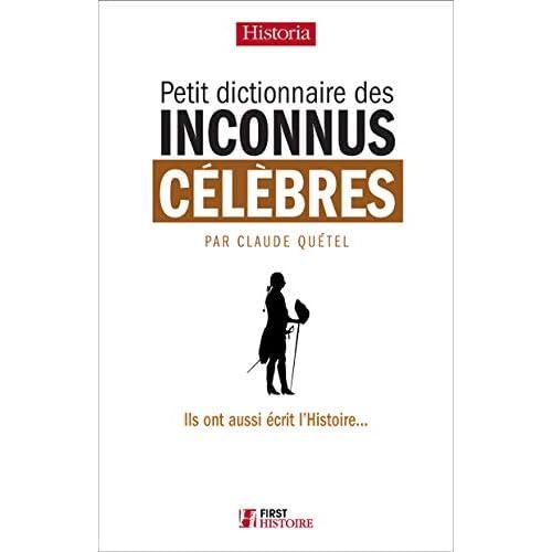 Petit Dictionnaire des Inconnus célèbres