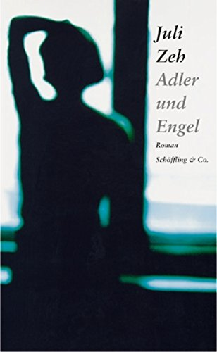 Buchseite und Rezensionen zu 'Adler und Engel' von Juli Zeh