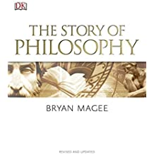 The Story of Philosophy, Revised and Updated by Bryan Magee (2016-05-17)