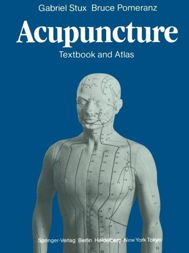 Acupuncture: Textbook and Atlas by Gabriel Stux (2011-11-18)