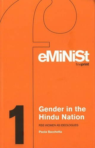 Gender in the Hindu Nation: RSS Women as Ideologues (Feminist Fine Print) by Paola Bacchetta (2004-01-01)