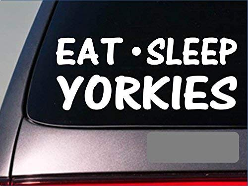Tollyee Car Decals and Stickers Eat Sleep Yorkies Sticker *H44* 8