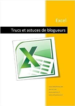 Excel - Trucs de blogueurs par [Martin, Michel]