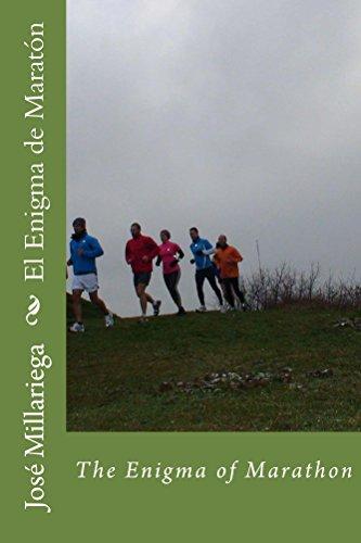 El Enigma de Maratón: The Enigma of Marathon por José Millariega