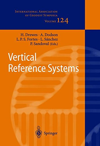 Vertical Reference Systems: IAG Symposium Cartagena, Colombia, February 20–23, 2001 (International Association of Geodesy Symposia)