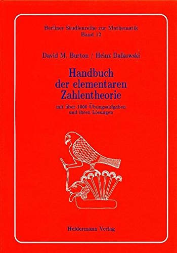 Handbuch der elementaren Zahlentheorie: Mit über 1000 Übungsaufgaben und ihren Lösungen (Berliner Studienreihe zur Mathematik)