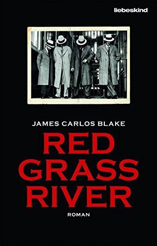 Blake, James Carlos: Red Grass River