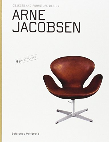 Arne Jacobsen (Objects & Furniture Design by Architects) by Sandra Dachs (Editor), Patricia De Muga (Editor), Laura Garcia Hintze (Editor), (1-Oct-2009) Hardcover