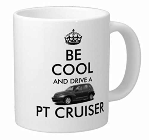 novelty-mug-be-cool-and-drive-a-pt-cruiser-a-great-gift-for-any-classic-styled-chrysler-p-t-cruiser-