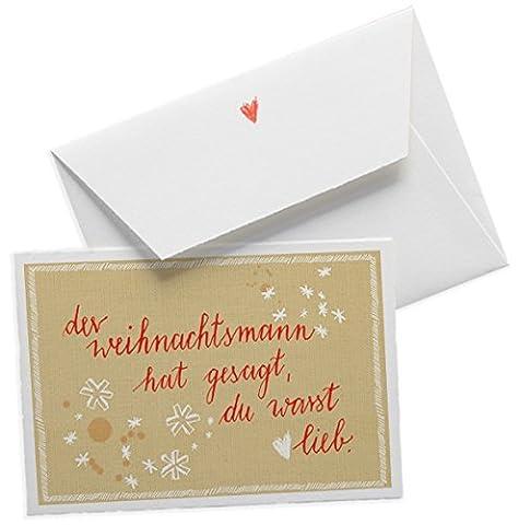Lustige Design Weihnachtskarte: Der Weihnachtsmann hat gesagt du warst lieb, weihnachtliche Grußkarte zu Weihnachten, Kalligrafie auf hochwertiger Bütte + Herz Umschlag, beige rot