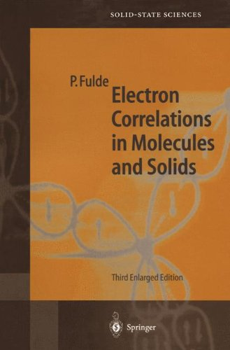 Electron Correlations in Molecules and Solids par Peter Fulde
