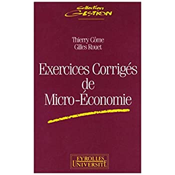 Exercices corrigés de micro-économie