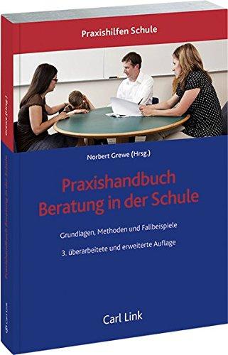 Praxishandbuch Beratung in der Schule