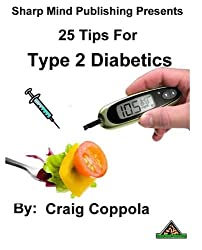25 Tips for Type 2 Diabetics (English Edition)