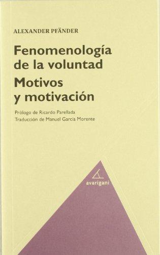 Fenomenologia De La Voluntad (Ensayo (avarigani))