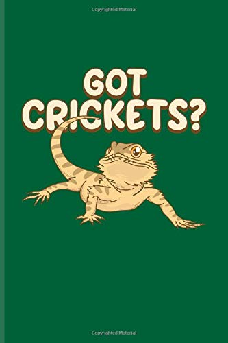 Got Crickets?: Funny Reptile Humor Journal | Notebook | Workbook For Lizards, Leopard Geckos, Chameleons, Alligators, Red Iguanas & Beardies Fans - 6x9 - 100 Blank Lined Pages Red Cricket
